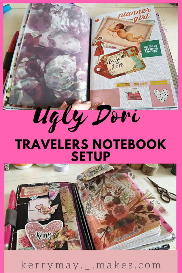 Ugly Dori Travelers Notebook Setup - Kerrymay._.Makes